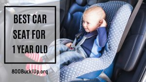 best car seat for 1 year old