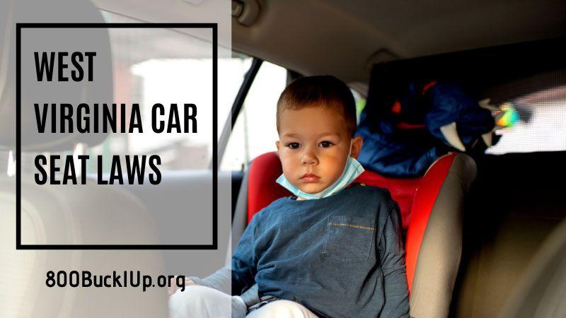 West Virginia Car Seat Laws You Need, Dmv Car Seat Laws Virginia