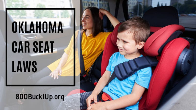 Oklahoma Car Seat Laws, What Is The Law For Booster Seats In Oklahoma
